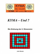 KYMA - Und? by John Shooter