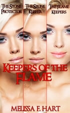 Keepers of the Flame (Trilogy Bundle) by Melissa F. Hart