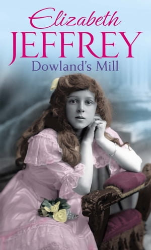 Dowland's Mill