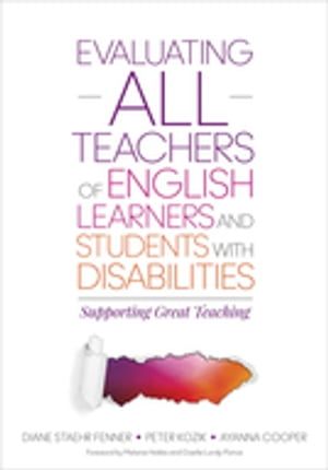 Evaluating ALL Teachers of English Learners and Students With Disabilities Supporting Great Teaching