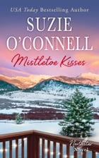 Mistletoe Kisses by Suzie O'Connell