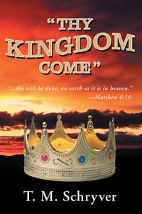 """Thy Kingdom Come"""