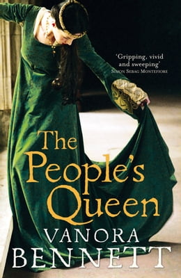 Book The People's Queen by Vanora Bennett