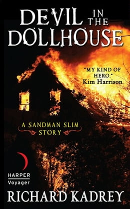Book Devil in the Dollhouse: A Sandman Slim Story by Richard Kadrey