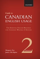 A Guide to Canadian English Usage by Margery Fee, Janice McAlpine