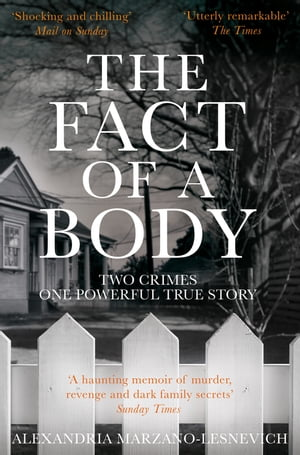 The Fact of a Body A Gripping True Crime Murder Investigation