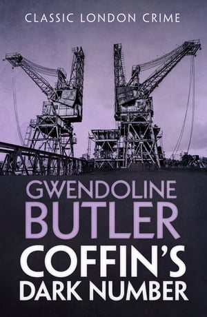 Coffin's Dark Number by Gwendoline Butler