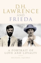 D.H. Lawrence and Frieda