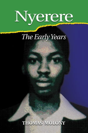 Nyerere The Early Years