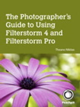 Book The Photographer's Guide to Using Filterstorm FS4 by Theano Nikitas
