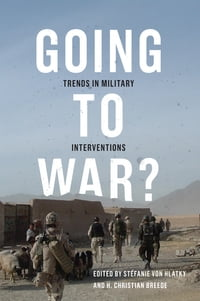 Going to War?: Trends in Military Interventions