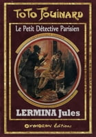 Toto Fouinard - L'Introuvable Assassin by Jules Lermina