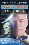 The Definitive Star Trek Trivia Book: Volume II 789fd291-1e1b-4a48-bae0-46a7f45ecbe6