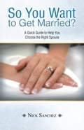 So You Want to Get Married? 0ba6ceb4-9a81-4d86-a126-6654e7815199
