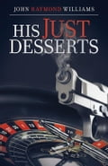 His Just Desserts 80bf9767-c2d0-4af4-ac83-9d589ae5333e