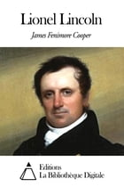 Lionel Lincoln by James Fenimore Cooper