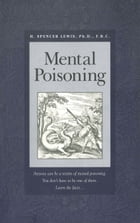 Mental Poisoning by H. Spencer Lewis