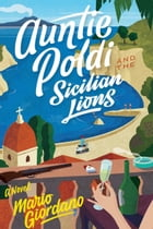 Auntie Poldi and the Sicilian Lions Cover Image