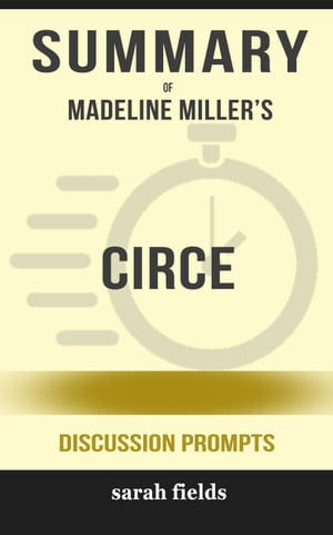 Summary of CIRCE by Madeline Miller (Discussion Prompts)