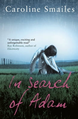 Book In Search of Adam by Caroline Smailes