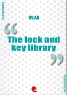The Lock and Key Library Classic Mystery and Detective Stories by Rudyard Kipling
