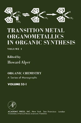 Book Transition metal Organometallics In Organic Synthesis by Alper, Howard