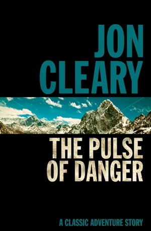 The Pulse of Danger by Jon Cleary