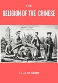 9788822831330 - J.J.M. De Groot: The Religion of The Chinese - كتاب