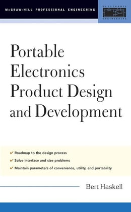 Book Portable Electronics Product Design and Development by Haskell, Bert