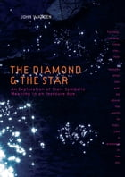 The Diamond & the Star: An Exploration of Their Symbolic Meaning in an Insecure Age by John Warden