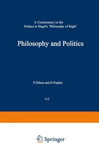 Philosophy and Politics: A Commentary on the Preface to Hegel's Philosophy of Right