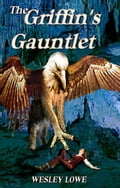 The Griffin's Gauntlet f68ff7cf-1948-48f6-a673-f2d55477fe20