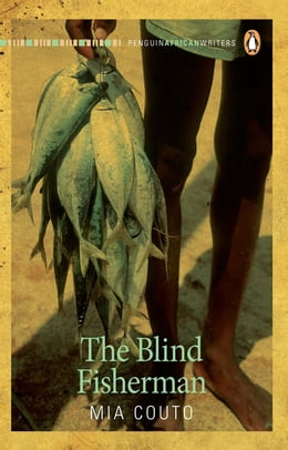 Book The Blind Fisherman by Mia Couto