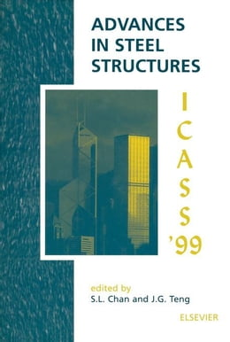Book Advances in Steel Structures (ICASS '99): 2 Volume Set by Chan, Siu-Lai