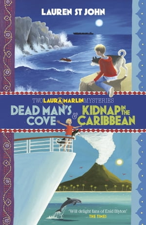 Dead Man's Cove and Kidnap in the Caribbean: 2in1 Omnibus of books 1 and 2