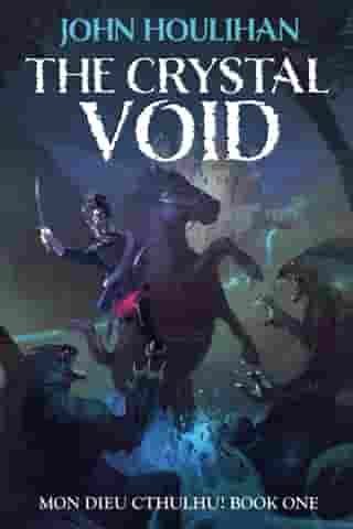 The Crystal Void (Illustrated Edition)