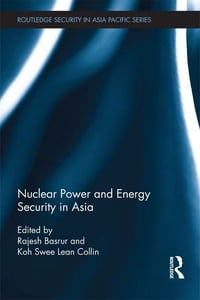 Nuclear Power and Energy Security in Asia