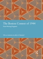 The Boston Contest of 1944: Prize Winning Programs