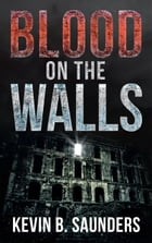Blood on the Walls