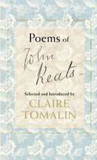 Poems of John Keats by Claire Tomalin