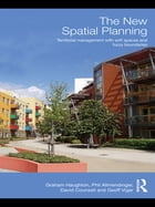 The New Spatial Planning: Territorial Management with Soft Spaces and Fuzzy Boundaries