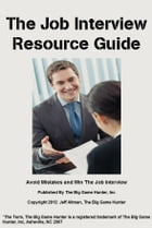 The Job Interview Resource Guide by Jeff Altman