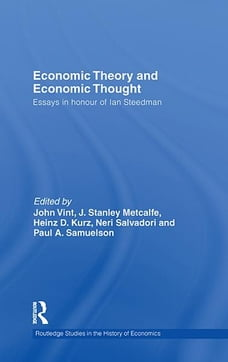 Economic Theory and Economic Thought: Essays in Honour of Ian Steedman