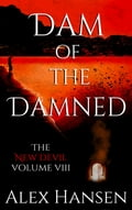 Dam of the Damned 74bd3203-af7e-407f-a90c-f8168fc0abf3