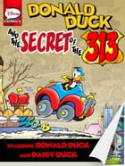 Donald Duck and the Secret of the 313 by Fabio Michelini