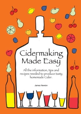 Book Cider Making Made Easy by James Newton