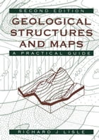Geological Structures and Maps: A Practical Guide