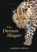 The Demon Slayer 1c0011e8-b9bb-4891-a381-40ddfa30eb38