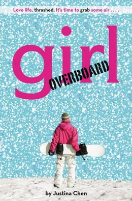 Book Girl Overboard by Justina Chen
