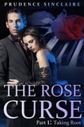 The Rose Curse Part 1: Taking Root (Billionaire, BBW erotic romance) (Adult) photo